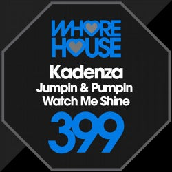 Jumpin & Pumpin / Watch Me Shine