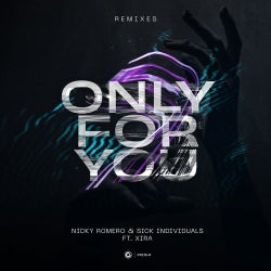 Only For You - Remixes