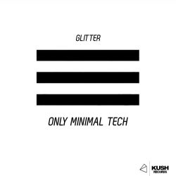 Only Minimal Tech