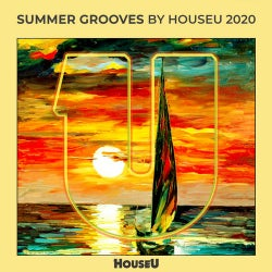 Summer Grooves By HouseU 2020