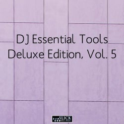 DJ Essential Tools: Deluxe Edition, Vol. 5
