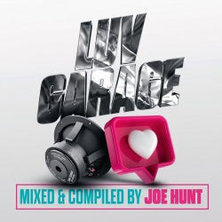 Luv Garage (Mixed & Compiled By Joe Hunt)