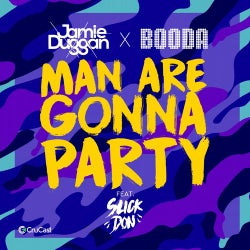 Man Are Gonna Party (feat. Slick Don)