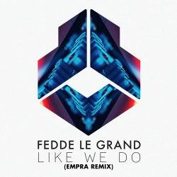 Like We Do - Empra Remix