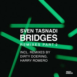 Bridges Remixes, Pt. 2