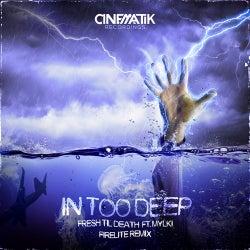 In Too Deep (feat. Mylki) [Firelite Extended Remix]