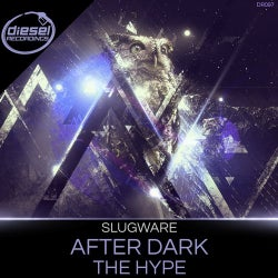 After Dark / The Hype