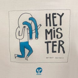 Hey Mister - Extended Mix