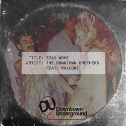 Stay Woke (Feat. Balconi)