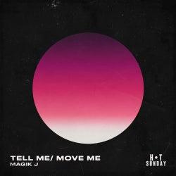 Tell Me / Move Me