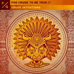 Too Crude To Be True EP