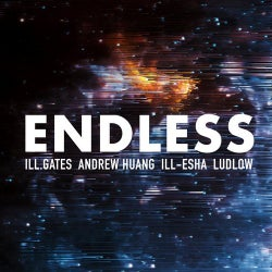 Endless (Feat. Andrew Huang, Ill-esha & Ludlow)