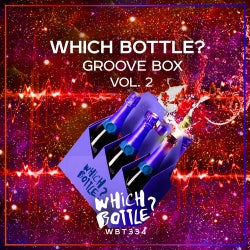Which Bottle?: GROOVE BOX, Vol. 2