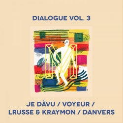Dialogue Vol. 3