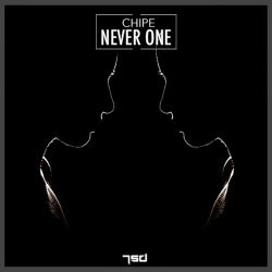 Never One