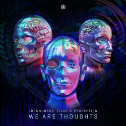 We Are Thoughts