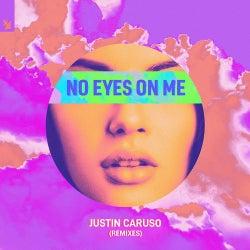 No Eyes On Me - Remixes