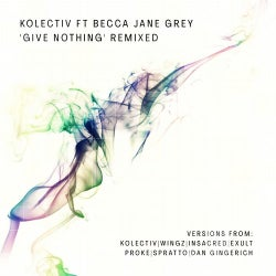 Give Nothing' Remixed