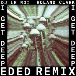 I Get Deep (Ed Ed Remix)