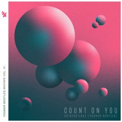 Count On You - Youngr Bootleg