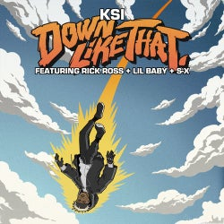 Down Like That (feat. Rick Ross, Lil Baby & S-X)