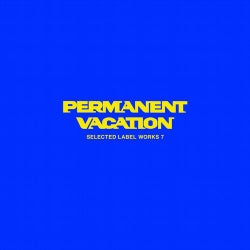 Permanent Vacation - Selected Label Works 7