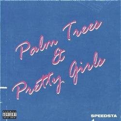 Palm Trees & Pretty Girls