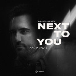 Next To You - DØBER Extended Remix