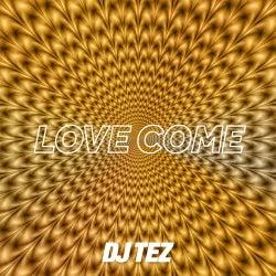 Love Come