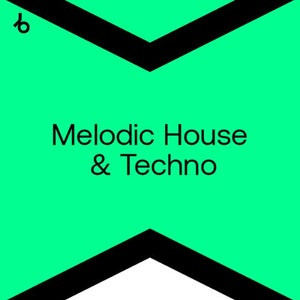 Beatport Best New Melodic House & Techno August 2021