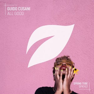 Download FLAC / MP3: Guido Cusani - All Good (SPR262