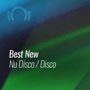 Beatport Best New Nu Disco & Disco March 2021