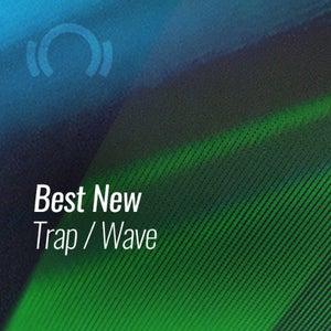 Beatport Best New Trap & Wave June 2021