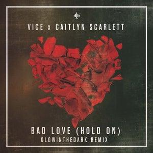 huge discount b06a3 97e6f Bad Love (GLOWINTHEDARK Remix)