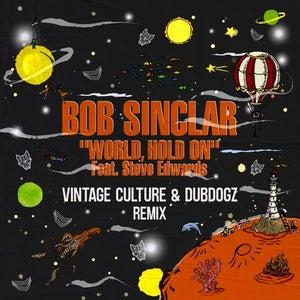 Bob sinclar world hold on acapella