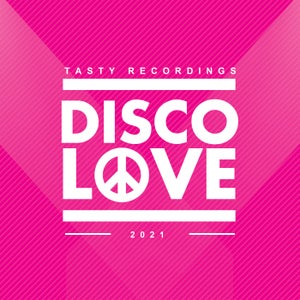 VA – Disco Love 2021 – (Tasty Recordings)