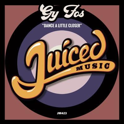 Gy Fos - Dance A Little Closer  (Original Mix) [2021]