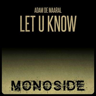 Adam De Maaral - Let U Know (Original Mix) [2021]
