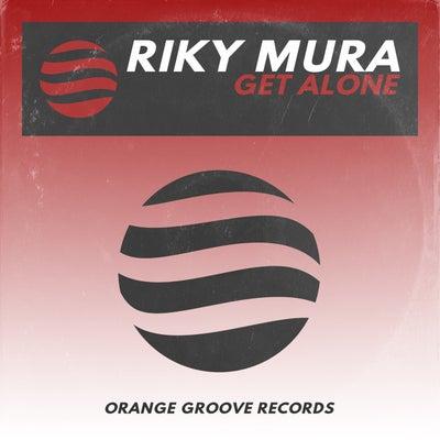 Riky Mura - Get Alone (Original Mix) [2021]