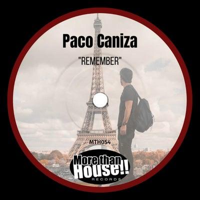Paco Caniza - Remember (Original Mix) [2021]