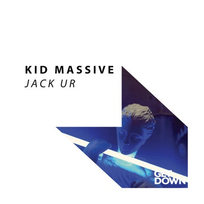 Kid Massive - Jack Ur (Original Mix) [2021]