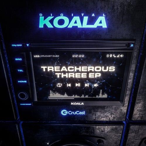 Download Digital Koala - Treacherous Three EP (CRU147) mp3