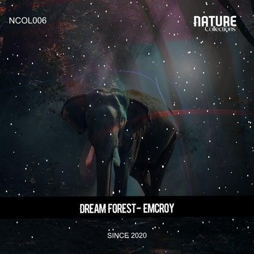 Emcroy - Dream Forest (Original Mix) [2021]