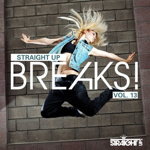 VA - STRAIGHT UP BREAKS! VOL. 13 [LP] 2015