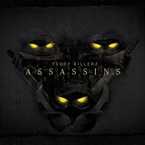 Teddy Killerz - Assassins 2019 [Single]