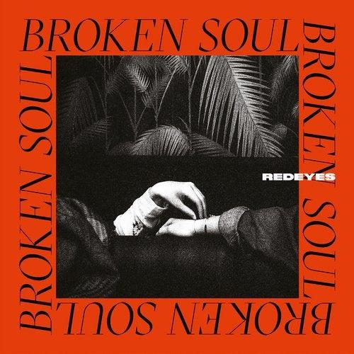 Redeyes — Broken Soul [Album] 2018