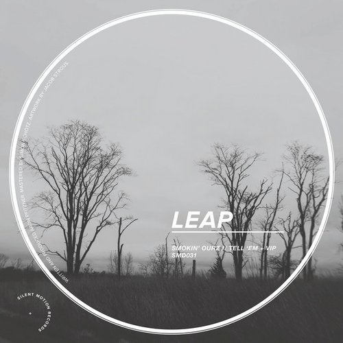 Leap - Smokin Ourz / Tell Em (EP) 2019