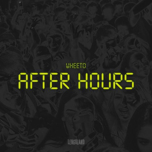 Wheeto - After Hours 2019 [EP]