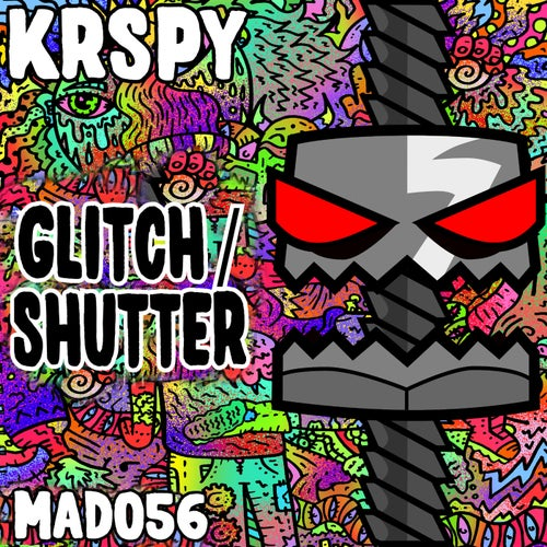 KRSPY - Glitch / Shutter (MAD056)