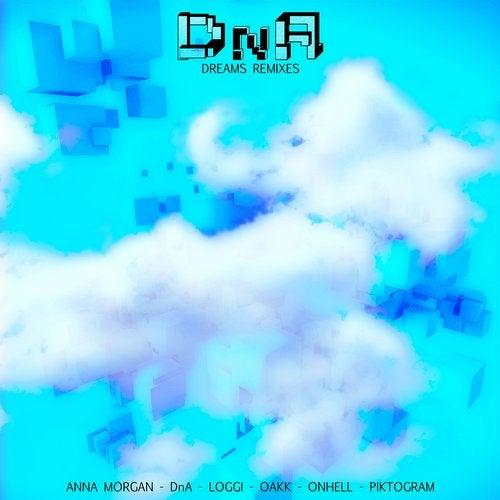 DNA - Dreams Remixes [EP] 2018